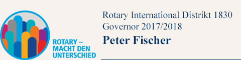 Rotary International Distrikt 1830 Governor 2017/2018 Peter Fischer